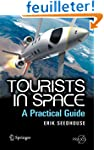 Tourists In Space: A Practical Guide...