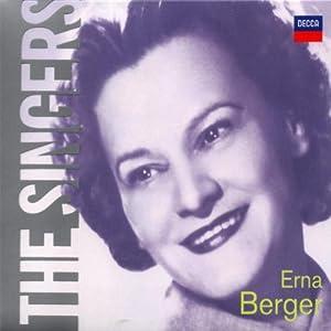 The Singers: Erna Berger