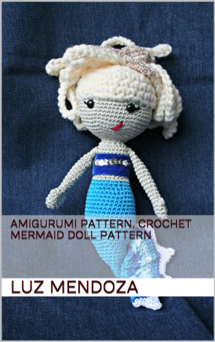 Amigurumi pattern, crochet mermaid doll pattern
