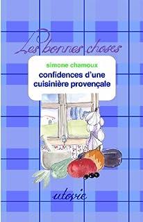 Confidences d'une cuisinière provençale, Chamoux, Simone