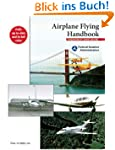 Airplane Flying Handbook 2nd Edition:...