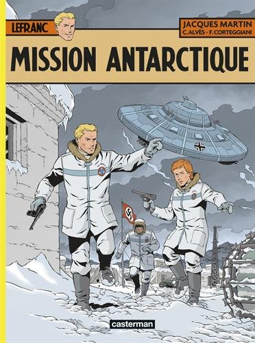 Lefranc, Tome 26 : Mission Antarctique