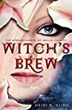 Witchs Brew, Spellspinners Series #1 (The Spellspinners of Melas County)