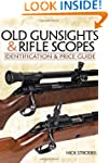 Old Gunsights And Rifle Scopes: Ident...