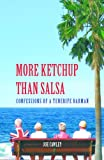 img - for More Ketchup than Salsa book / textbook / text book