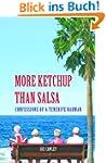 More Ketchup than Salsa (English Edit...