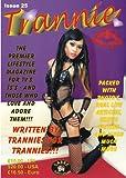 Trannie - transvestite lifestyle magazine issue 25