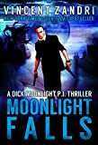 Book cover image for Moonlight Falls (A Dick Moonlight PI Series Book 1)