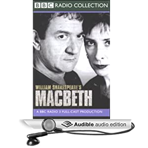 BBC Radio Shakespeare - Macbeth - William Shakespeare