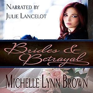 Brides and Betrayal Audiobook