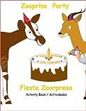 Zooprise Party / Fiesta Zoorpresa Activity Book / Actividades (Bilingual book) (English and Spanish Edition)