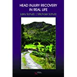 Head Injury Recovery in Real Life