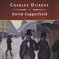 David Copperfield (       UNABRIDGED) by Charles Dickens Narrated by Simon Vance