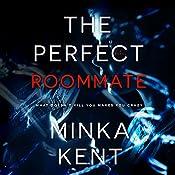 The Perfect Roommate | [Minka Kent]