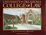img - for University of Oklahoma College of Law: A Centennial History book / textbook / text book
