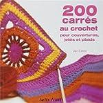 200 carr�s au crochet : Pour couvertu...
