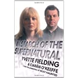 In Search of the Supernaturalby Yvette Fielding