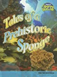 img - for Tales of a Prehistoric Sponge: The Rock Cycle (Raintree Fusion) book / textbook / text book