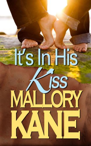 It's In His Kiss by Mallory Kane