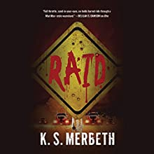 Raid Audiobook by K. S. Merbeth Narrated by Rachel Frawley