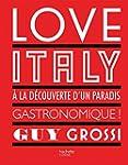 Love Italy: � la d�couverte d'un para...