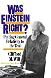 img - for Was Einstein Right? 2nd Edition: Putting General Relativity To The Test by Clifford M. Will (1993-06-02) book / textbook / text book