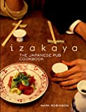 img - for Izakaya: The Japanese Pub Cookbook book / textbook / text book