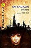 Synners (SF Masterworks) (0575119543) by Cadigan, Pat