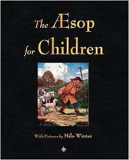 The aesop for children black amp white illustrations aesop milo