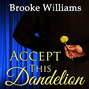 Accept This Dandelion Audiobook