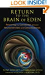 Return to the Brain of Eden: Restorin...