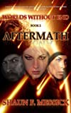 img - for Worlds Without End: Aftermath (Book 2) book / textbook / text book