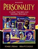 Personality: Classic Theories and Modern Research (2nd Edition) (0205324231) by Howard S. Friedman