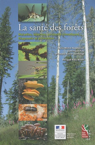 La-sant-des-forts-Maladies-insectes-accidents-climatiques-Diagnostic-et-prvention