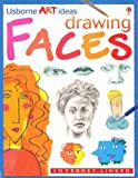 img - for Drawing Faces: Internet-linked (Usborne Art Ideas) book / textbook / text book