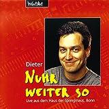 Nuhr weiter so, 1 CD-Audio - Dieter Nuhr
