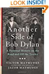 Another Side of Bob Dylan: A Personal...