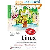 Linux. Installation, Konfiguration, Anwendung, mit 2 DVD-ROM
