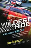 img - for The Wildest Ride: A History of NASCAR (or, How a Bunch of Good Ol' Boys Built a Billion-Dollar Industry out of Wrecking Cars) (Touchstone Books) Paperback - June 4, 2002 book / textbook / text book