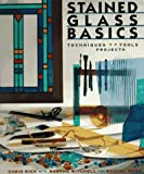 cover of Stained Glass Basics: Techniques, Tools, Projects