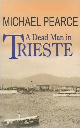 A Dead Man In Trieste written by Michael Pearce