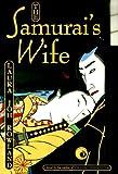 Samurais Wife