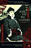 Raise the Red Lantern: Three Novellas Su Tong