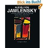 Alexej Von Jawlensky: Catalogue Raisonne of the Oil Paintings: Volume Three 1934-1937: 003