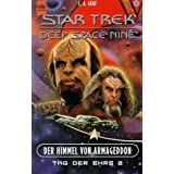 Star Trek. Deep Space Nine. Der Himmel von Armageddon. Tag der Ehre Bd.2von &#34;L. A. Graf&#34;
