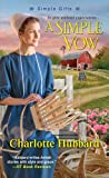img - for A Simple Vow (Simple Gifts) book / textbook / text book