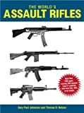 img - for The World's Assault Rifles book / textbook / text book