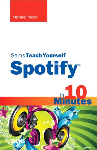 sams-teach-yourself-spotify-in-10-minutes-sams-teach-yourself-minutes