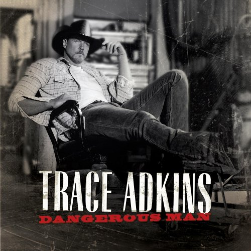 Trace Adkins - American Man Greatest Hits Volume Ii - Zortam Music