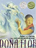 Dona Flor: A Tall Tale About a Giant Woman with a Great Big Heart (Pura Belpre Medal Book Illustrator (Awards))